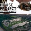 Bat House Competition