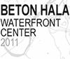 Beton Hala Waterfront Center 2011