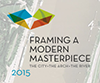 Framing a Modern Masterpiece: The City + The Arch + The River – 2015