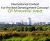 International contest for the best development concept of Mnevniki area
