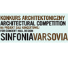 Competition for Concert Hall Sinfonia Varsovia