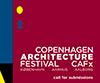 Call for Submissions: 2018 Copenhagen Architecture Festival