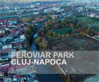 Revitalization and activation, Feroviar Park Cluj-Napoca