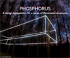 Phosphorus - A design competition for a series of illuminated structure
