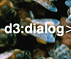 d3:dialog - Call for Papers