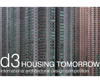 d3 housing tomorrow 2010