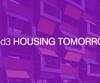 d3 Housing Tomorrow 2015