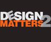 Design Matters 2
