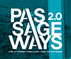 PASSAGEWAYS 2.0