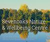 Sevenoaks Nature & Wellbeing Centre