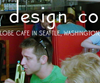 Global Design Competiton: REDESIGN THE CAFE IN SEATTLE