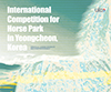 International competition for horse park in Yeongcheon, Korea