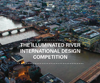 The Illuminated River International Design Competition