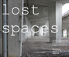 Lost Spaces 2015 Call for Ideas