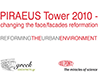 Piraeus Tower 2010 – Changing the Face/Façades Reformation