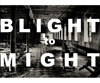 ONE PRIZE 2012: BLIGHT TO MIGHT