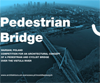 COMPETITION FOR AN ARCHITECTURAL CONCEPT OF A PEDESTRIAN AND CYCLIST BRIDGE OVER THE VISTULA RIVER