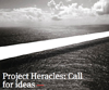 Project Heracles: Call for ideas