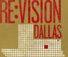 Re:Vision DALLAS