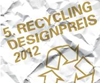 RecyclingDesignAward 2012