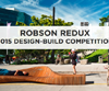ROBSON REDUX 2015 DESIGN-BUILD COMPETITION