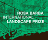 The Rosa Barba International Landscape Prize 2016