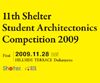 11th Shelter Student Architecture Competition 2009