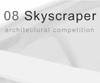 eVolo 08 Skyscraper Competition