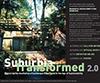 Suburbia Transformed 2.0