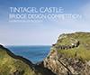 Tintagel Castle: Bridge Design Competition