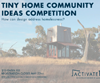 2015 Tiny Home Community Ideas Competition