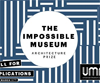 The Impossible Museum - Architecture Prize
