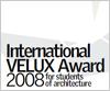 International VELUX Award 2008