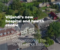 New building of Viljandi Hospital and Health Centre