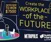 Workplace of the Future Design Competition